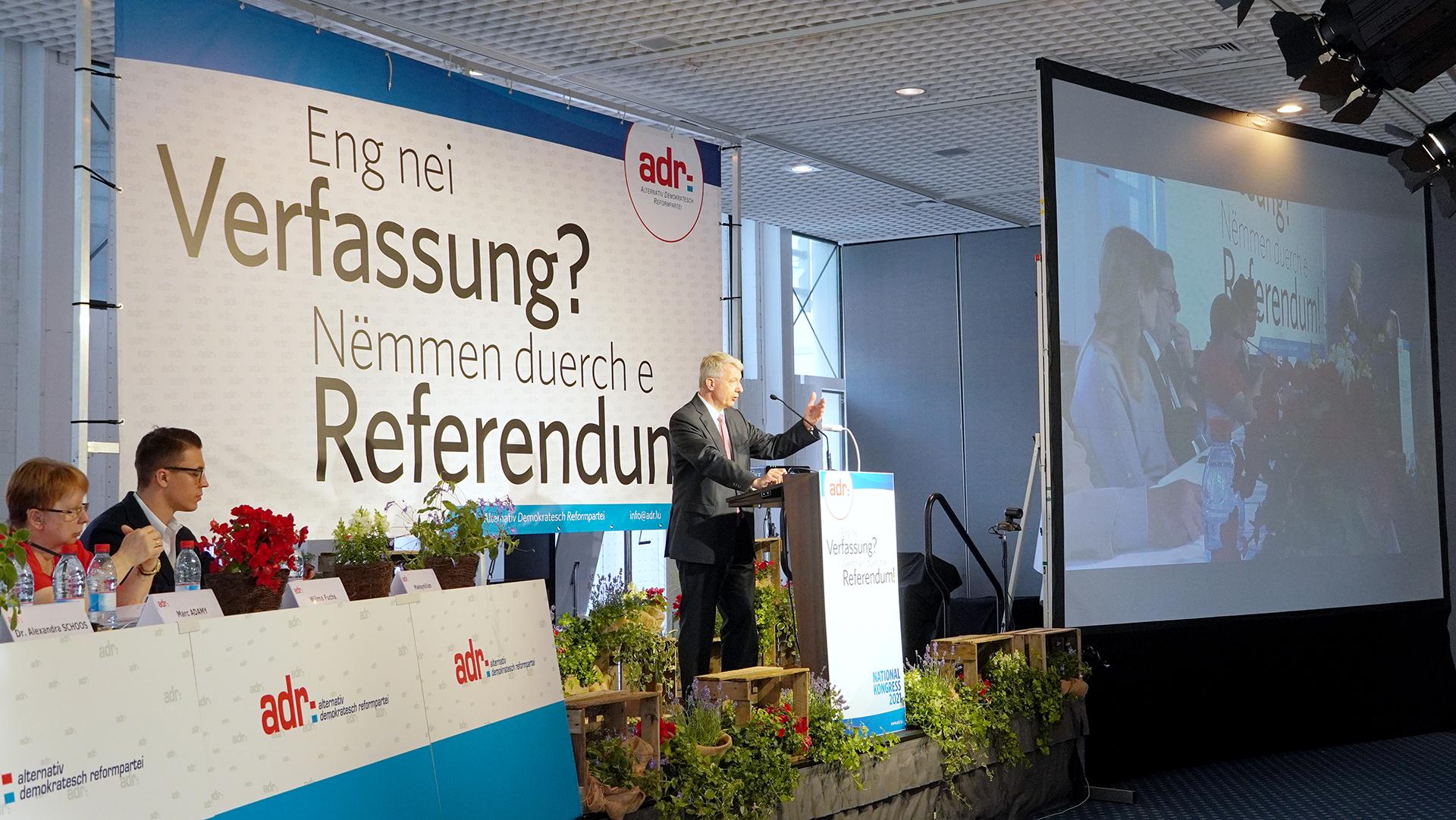ADR Nationalkongress 2021 ënnert dem Motto: Eng nei Verfassung? Nëmmen duerch e Referendum!